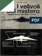 Renato Vesco - I Velivoli Del Mistero - I Segreti Tecnici Dei Dischi Volanti - 1969 ITA (Flying Saucers, La Vera Storia Degli UFO, Fuerballs, Kugelblitz, Wunde