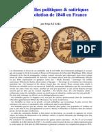 Médailles Politiques Et Satiriques de La Révolution de 1848 en France Bis