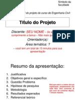 Modelo de Apresentação Para o Projeto
