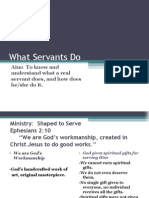 What Servants Do