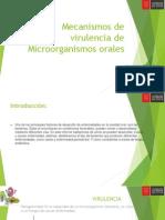 Mecanismos de Virulencia de Microorganismos Orales