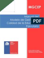 Manual Del Modelo de Calidad de La Educacion Parvularia Para Jardines Infantiles