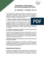 Objetivos Estratégicos, Planeamiento Estratégico del Gremio 2014-2017. Propuesta Final