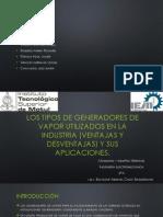 los tipos de generadores de vapor utilizados en.pptx