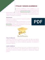 Definición de Títulos y Grados Académicos