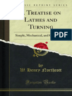 A Treatise on Lathes and Turning Simple Mechanical and Ornamental 1000177405