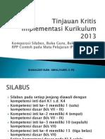 Tinjauan Kritis Implementasi Kurikulum 2013 Pada Mapel IPA, (Acuan Guru dlm Menyusun RPP Kurikulum 2013)