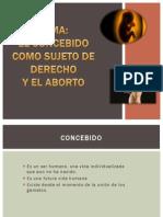 Diapositivas Finales Sujeto de Derecho y Aborto