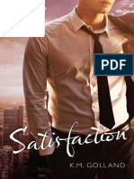 Satisfaction by K.M. Golland - Chapter Sampler