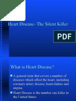 Heart the Silent Killer