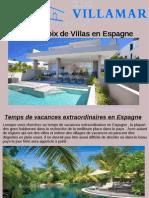 Faire Un Choix de Villas en Espagne