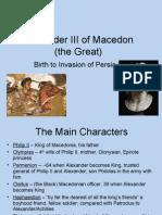 Alexander the Great Birth to Invasion