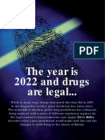 It's 2020 and drugs are legal