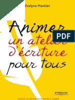 [Evelyne Plantier] Animer Un Atelier d'Ecriture Pour Tous