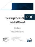 The Strange Physical World of Industrial Ethernet