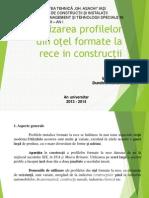 Utilizarea Profilelor Din Oţel Formate La Rece