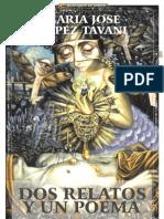 DOS POEMAS Y UN RELATO_Por María José López Tavani
