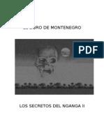 Monte Negro Secreto Nganga II
