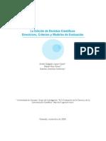 79 - La Edición de Revistas Científicas - Directrices, Criterios y Modelos de Evaluación - España 2006 - 264 Pag