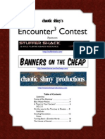 2012 Encounter Contest hosted by Chaotic Shiny