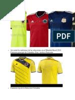 Así Serán Los Uniformes de Las Selecciones en El Mundial Brasil 2014