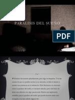 Paralisis Del Sueño...