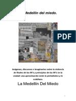 La Medellín Del Miedo