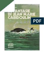 Jules Verne - Le Fantasie Di Jean-Marie Cabiboulin