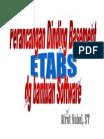 Perancangan Dinding Basement Dg Bantuan Software Etabs - Afret Nobel