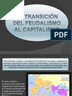 latransicindelfeudalismoalcapitalismo-120430131830-phpapp02