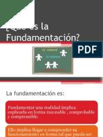 Qué Es La Fundamentación