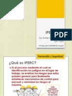 IPER - Identificación de Peligros, Evaluación de Riesgos y Establecimiento de Controles - SEGURIDAD INDUSTRIAL