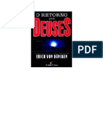 Erich Von Daniken - O Retorno Dos Deuses