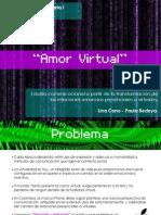 Investigación Amor Virtual