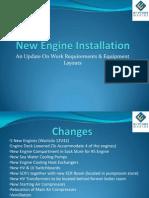 New Engine Installation