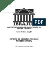 Roteiro de Decisões Policiais No Processo Penal