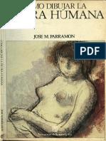 Parramon --Como Dibujar La Figura Humana-