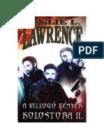Leslie L. Lawrence - A Villogó Fények Kolostora II