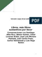 LIBROS-SUSTANTIVOS-conversaciones-compiladas-por-Salvador-López-Arnal-2014.pdf