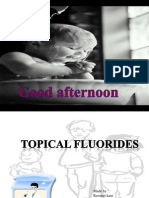 Topical Fluorides...
