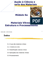 Estrutura e Processamento de Materiais Vítreos