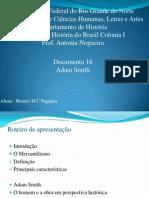 Trabalho de Brasil Colonia - Mercantilismo e Adam Smith