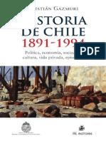 Historia de Chile 1891-1994 - Gazmuri, Cristián