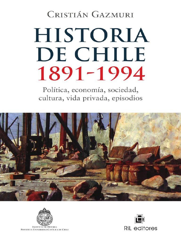 Historia de Chile 1891-1994 - Gazmuri 1107e9d0932