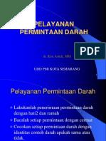 6. Prosedur Permintaan Darah (Dr. Rini Astuti, Mm)
