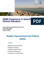 SKMC experience in Selecting Clinical Indicators