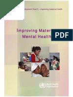 WHO - Millennium Development Goal 5 Improving Maternal Health - Improving Maternal Mental Health