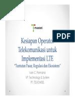 1. Telkomsel - Kesiapan Operator Telekomunikasi Untuk Implementasi LTE