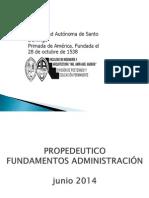 Propedeutico Administracion Ingenieria Jun2014 Sede. Ppt