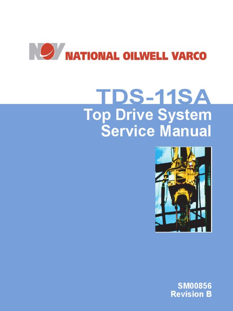 Tds 11sa Service Manual Pdf Motor Oil Drilling Rig